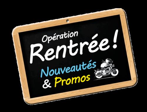 Opération Rentrée d'équipement moto à 2 pas de Paris !